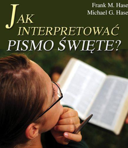 Jak interpretować Pismo Święte?
