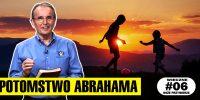 Lekcja 6 – Potomstwo Abrahama   OBIETNICA – Wieczne Boże przymierze